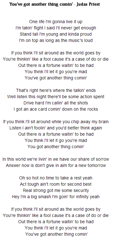 letra de You've got another thing comin'
