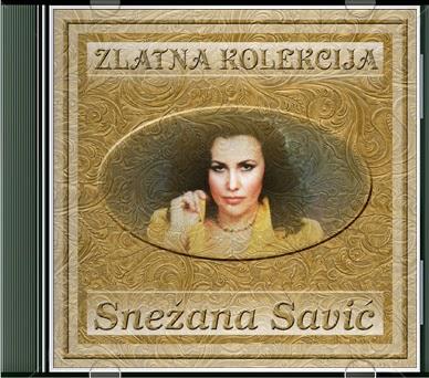 Narodna - Zabavna Muzika 2013 - Page 3 Snezana+Savic+-+Zlatna+Kolekcija