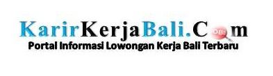 Lowongan Kerja Bali Update Setiap Hari Lowongan Kerja Bali