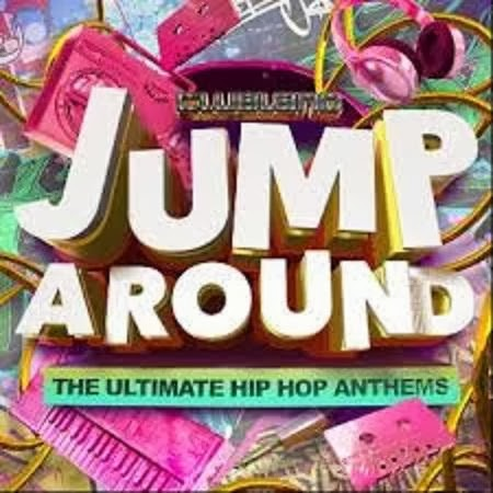Clubland Jump Around - The Ultimate Hip Hop Anthems