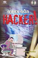 AJIBAYUSTORE  Judul Buku : Awas Ada Hacker! Dilengkapi CD Pengarang : Firrar Utdirartatmo Penerbit : Gava Media