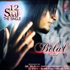 12 Saal -Bilal Saeed Songs