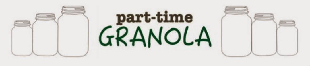 Part-Time Granola