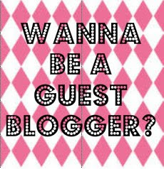 ♥Wanna Be a Guest Blogger?♥