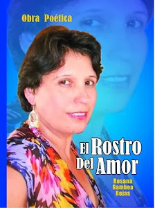"""Mi segunda obra poetica """"EL ROSTRO DEL AMOR"""""""