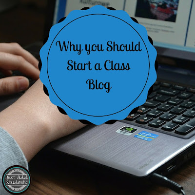 Start a class blog to give your students a chance for authentic writing.
