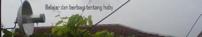 Belajar dan berbagi tentang hoby