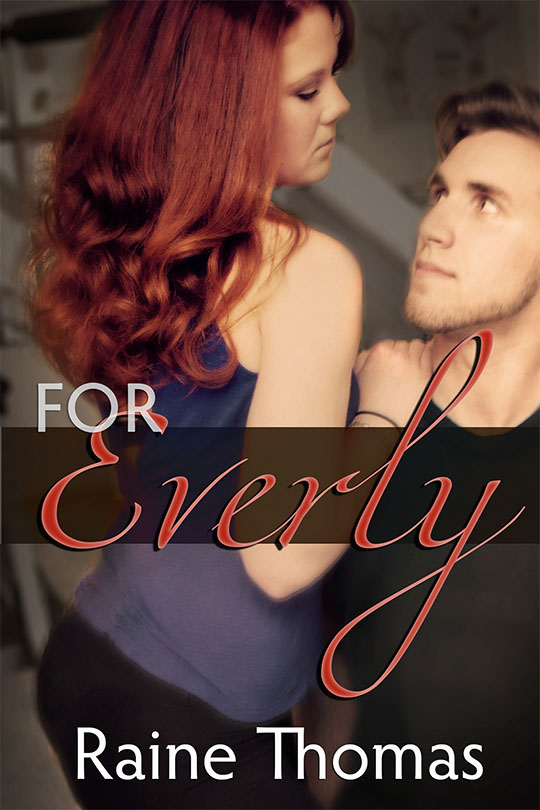 GIVEAWAY PROMO: For Everly by Raine Thomas