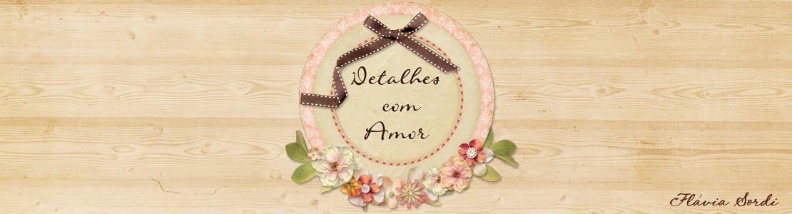 Detalhes com Amor - Atelier