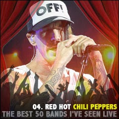 The Best 50 Bands I've Seen Live: 04. Red Hot Chili Peppers