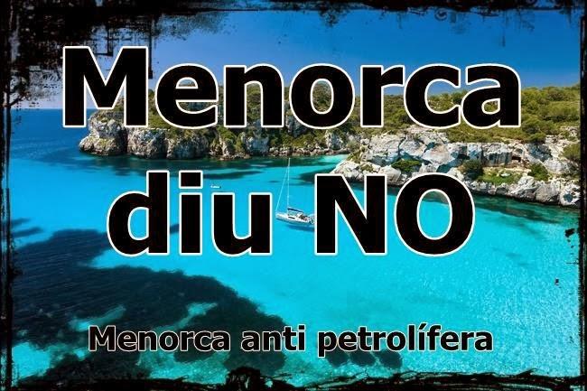 MENORCA diu NO a les prospeccions petrolíferes
