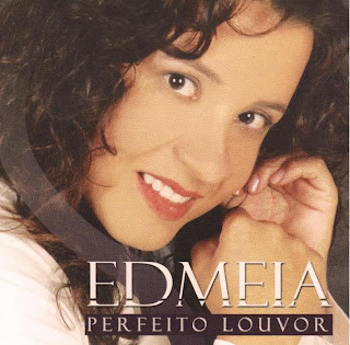 Download CD Edmeia   Perfeiro Louvor 2011