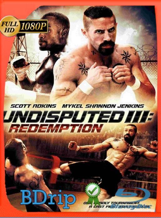 INVICTO 3: REDENCIÓN (2010) BDRip [1080P] [Latino] [GoogleDrive] [RangerRojo]