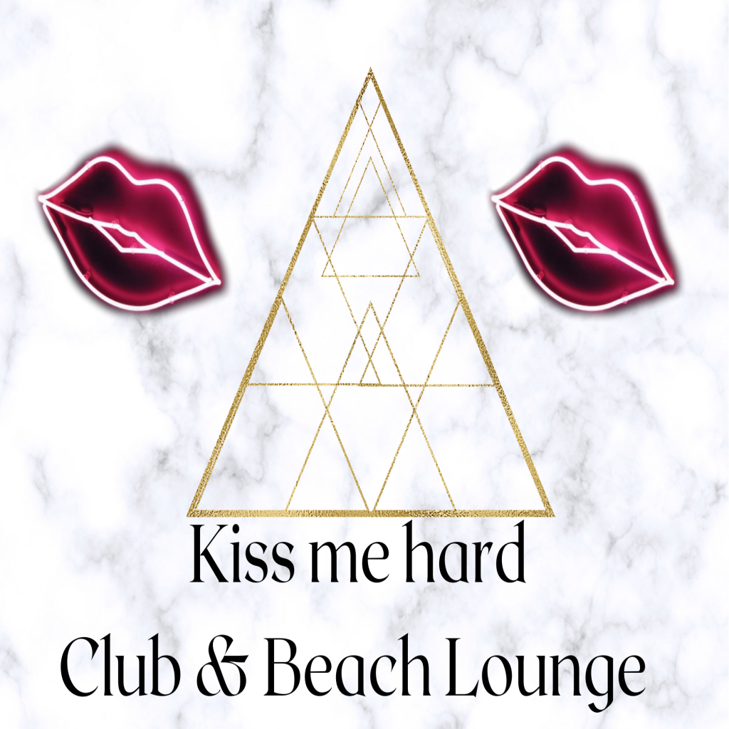 Kiss Me Hard Club & Beach Lounge