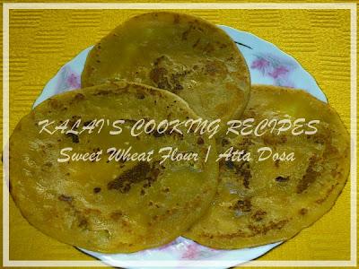 Sweet Wheat Flour / Atta / Godhumai Maavu Dosa