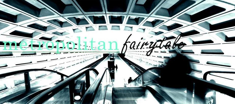 Metropolitan Fairytale