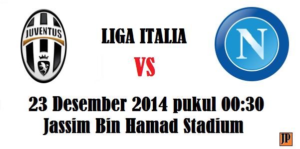 Prediksi Skor Juventus vs Napoli 23 Des 2014 Malam ini
