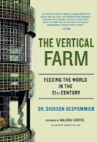 The Vertical Farm - Dr. Dickson Despommier