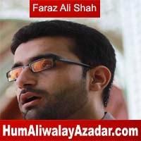 http://72jafry.blogspot.com/2014/05/syed-faraz-ali-shah-masoomi-manqabat.html