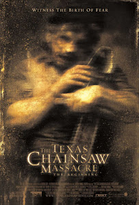 The Texas Chainsaw Massacre: The Beginning Poster