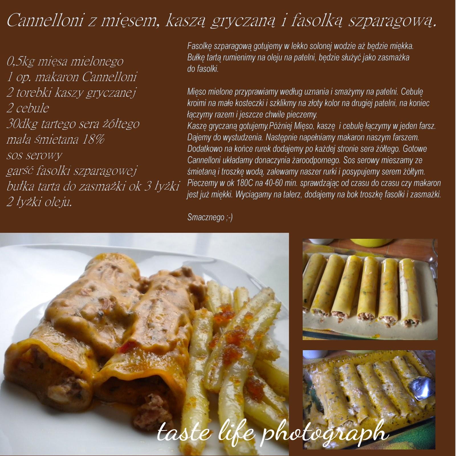 Taste Life Photograph Cannelloni Z Miesem Kasza Gryczana I