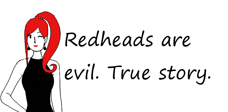 redheads are evil