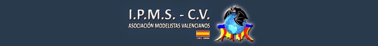 Asociación de Modelistas Valencianos                      I.P.M.S.-       COMUNIDAD VALENCIANA