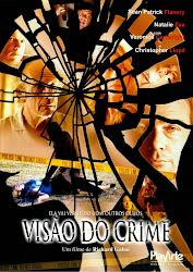 Baixe imagem de Visão do Crime (Dublado) sem Torrent