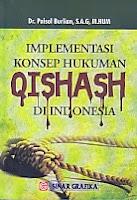 toko buku rahma: buku IMPLEMENTASI KONSEP HUKUMAN QISHASH DI INDONESIA, pengarang paisal burlian, penerbit sinar grafika