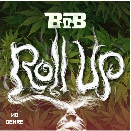 B.O.B. – Roll Up (Lyrics)