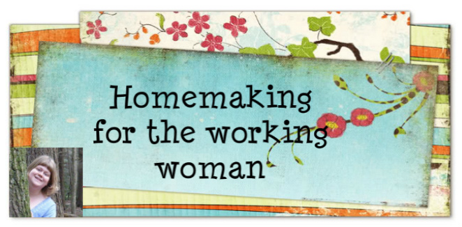 Homemaking with a full time job