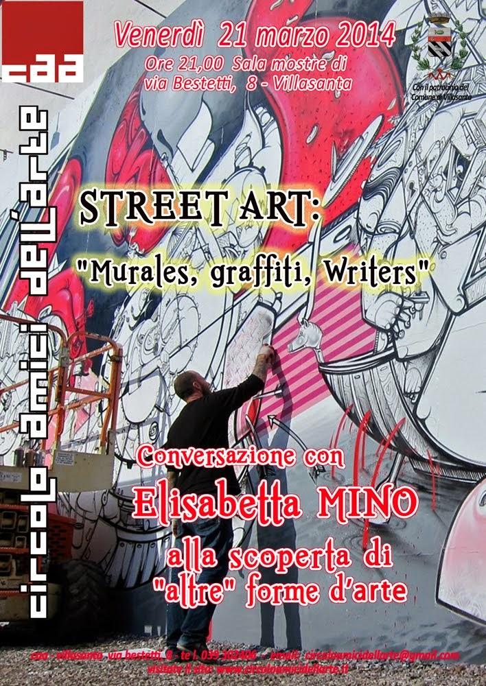 "Conferenza: ""Street Art: murales, graffiti, writers"""