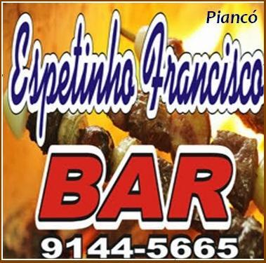 ESPETINHO FRANCISCO BAR-PIANCÓ