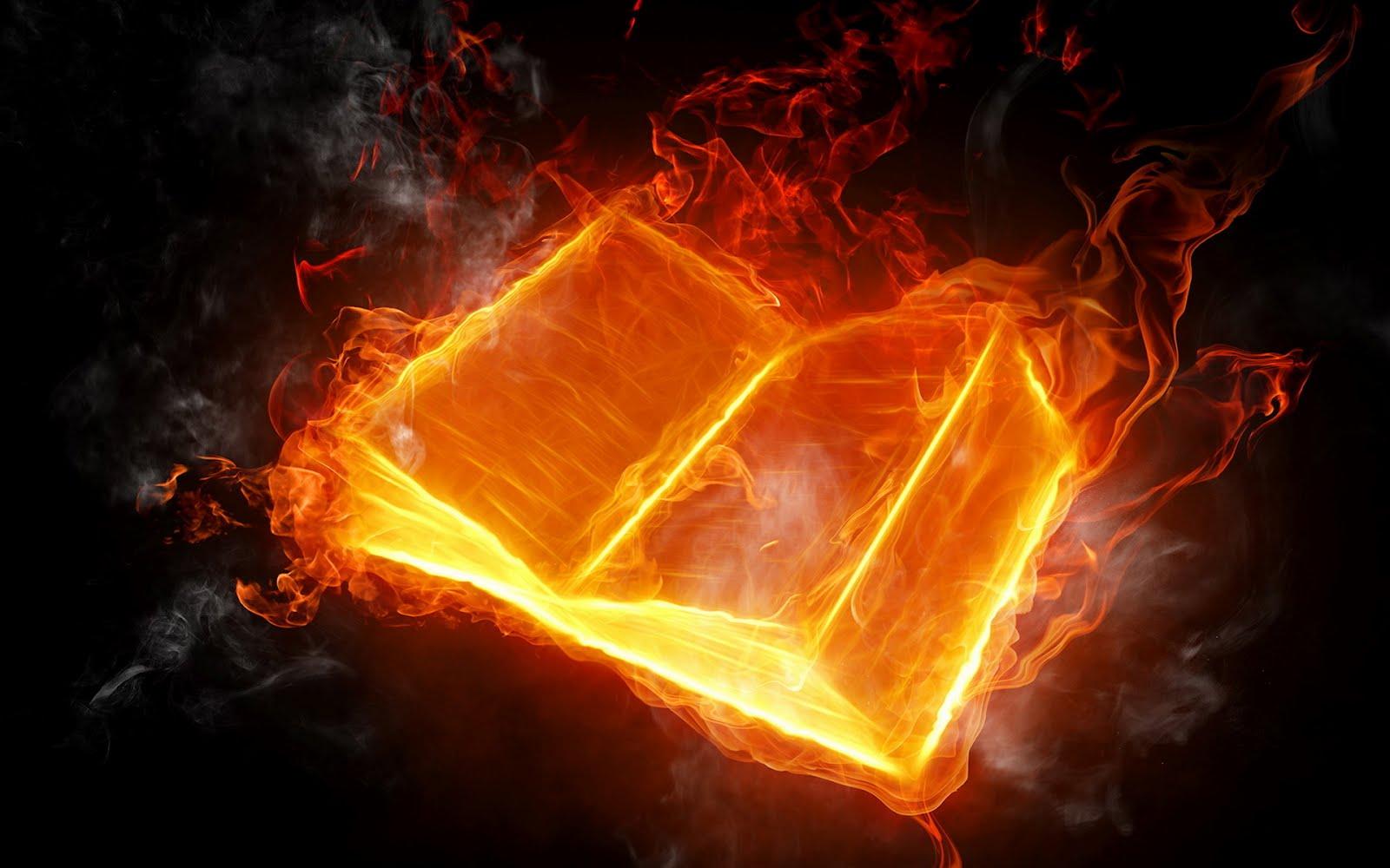 http://1.bp.blogspot.com/-QZ2j9fdD5Ys/T2D-gKgSAWI/AAAAAAAACX0/XBzzi_KCDxI/s1600/grapic-open-book-in-flames-best-flames-hd-wallpapers-best-hd-wallpapers-books-d-wallpaper-flames-and-fire.jpg