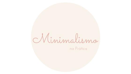 Minimalismo na Prática