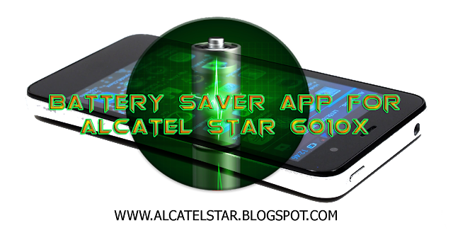 alcatel star battery saver app