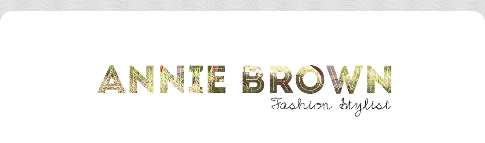 Annie Brown- Fashion Stylist