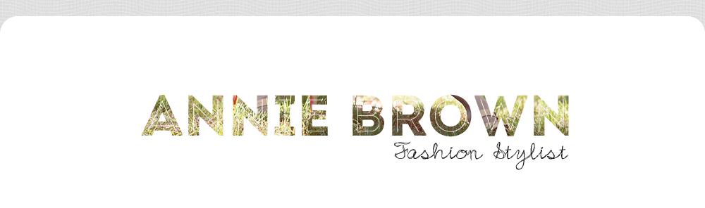 Annie Brown- Fashion Stylist