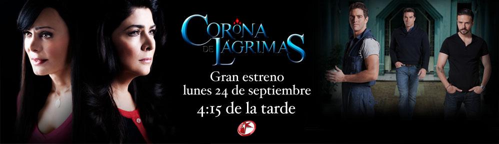corona-de-lagrimas-estreno-24-de-septiembre-2012.jpg