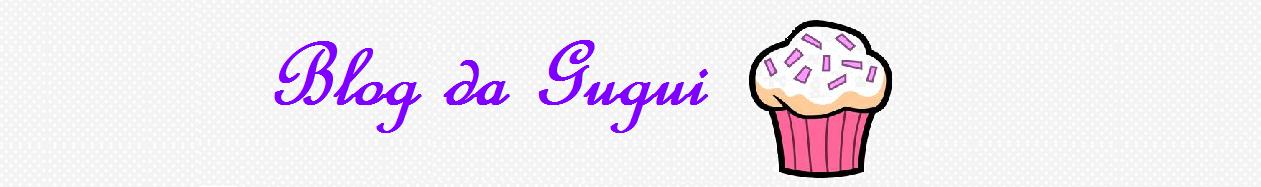 Blog da Gugui
