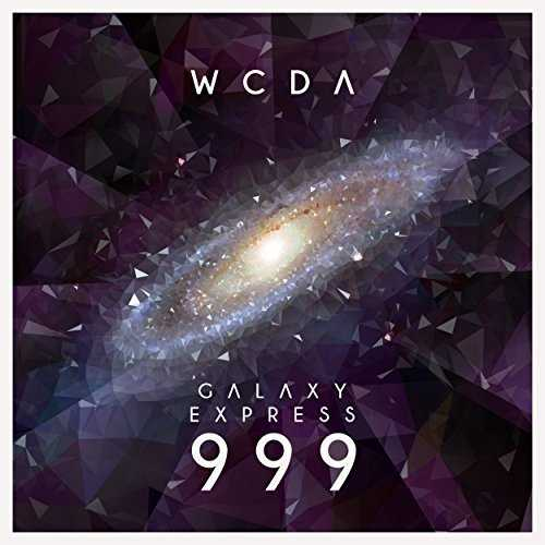[Single] W.C.D.A. – 銀河鉄道999 (House Remix) (2015.06.10 /MP3/RAR)