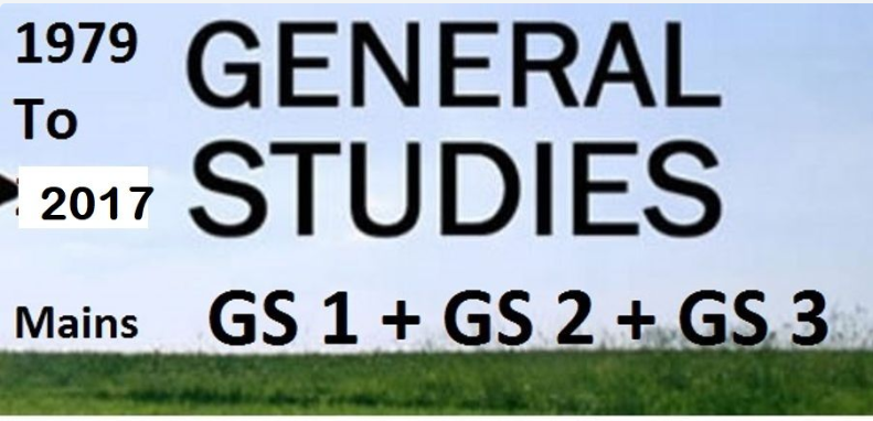 General Studies Mains All Paper(1979-2017)