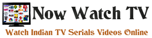 Watch Indian TV Serials, Live online TV channels Starplus, Sony, Geo, Setmax, Sony, Zee tv