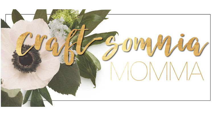 Craft-somnia Momma