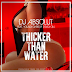 "Audio:  DJ Absolut ft Young Chris & Drag-On ""Thicker Than Water"""