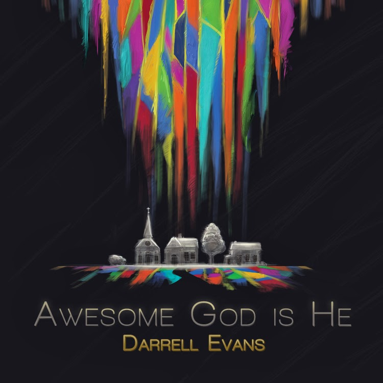 Darrell Evans - Awesome God Is He (2013) English Christian Album Download