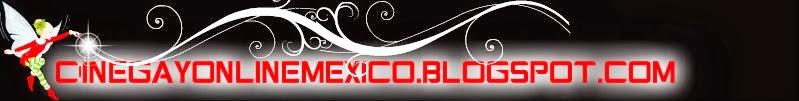 Cine Gay Online Mexico
