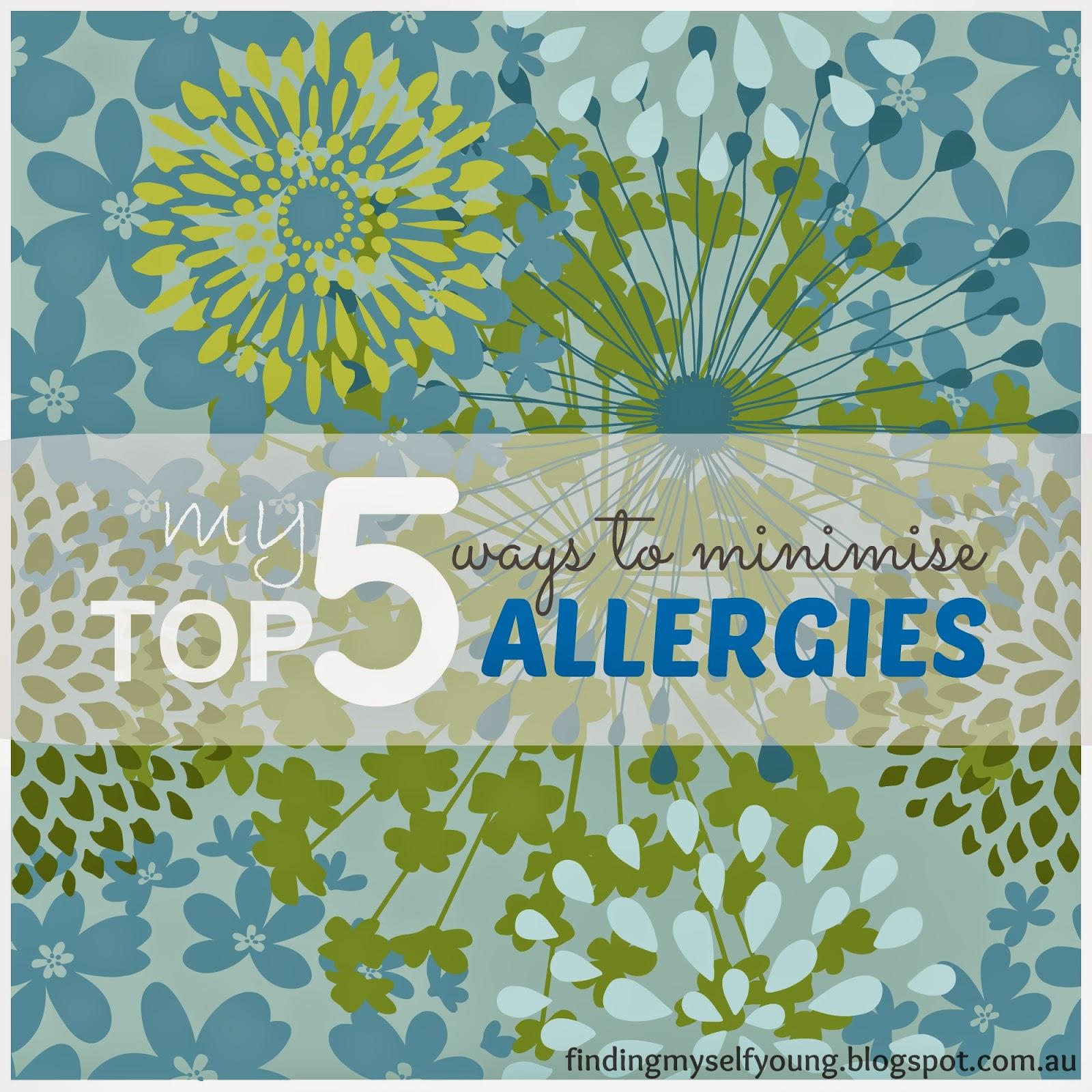 top five ways to minimise allergies