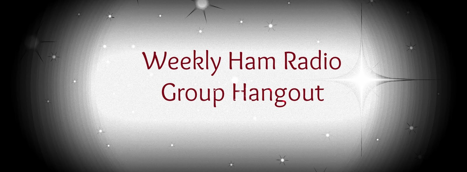 WEEKLY HAM RADIO GROUP HANGOUT
