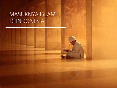 Waktu Masuknya Islam ke Indonesia
